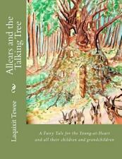 Allears and the Talking Tree by Laqaixit Tewee (2012, Paperback)
