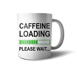 Caffeine Brain Sarcasm Loading Mug Gift  MugGC01P