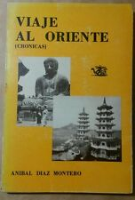Viaje al Oriente Cronicas Por Anibl Diaz Montero Rio Grande Puerto Rico 1981