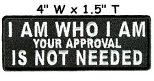 I Am Who I Am. Embroidered Patch Iron / Sew-On Military Biker Motif Applique