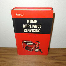 Audel Home Appliance Servicing book by Edwin Anderson 1971 *Large & Small Repair