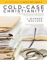 Cold-Case Christianity: A Homicide Detective Investigates the Claims of the G...