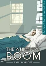 The Whistlers' Room (Casemate Classic War Fiction) World War One