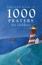 The Lion Book of 1000 Prayers,Lois Rock