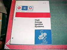 1977 - 1987 GM AC DELCO CAR HIGH ENERGY IGNITION SYSTEMS MANUAL application list