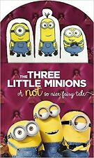 The Three Little Minions, A Not So Nice Fairy Tale (Board book) - New