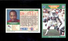 1989 Pro Set TIM MCDONALD St Louis Phoenix Cardinals Rookie Card