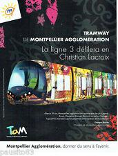 PUBLICITE ADVERTISING 125  2007   TAM  tramway Montpellier par Christian Lacroix