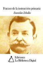 Fracaso de la Instrucción Primaria by Estanislao Zeballos (2014, Paperback)