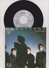 COMATEENS The Late Mistake 45 -er Single 7 ""