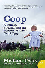 Coop: A Family, a Farm, and the Pursuit of One Good Egg (P.S.)-ExLibrary