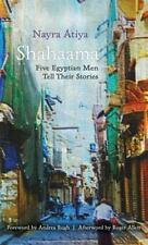 Contemporary Issues in the Middle East: Shahaama : Five Egyptian Men Tell...