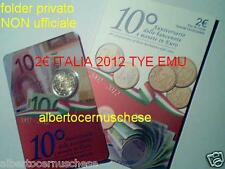 folder 2 euro 2012 ITALIA 10 anni circolazione EMU UEM TYE Italie Italy Italien