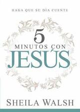 5 Minutos con Jesús : Haga Que Su día Cuente by Sheila Walsh (2016, Paperback)