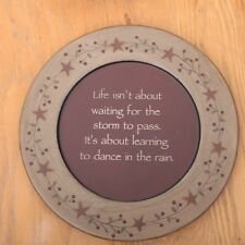 Life Isn't About Waiting For The Storm To Pass Decorative Wood Plate Decor