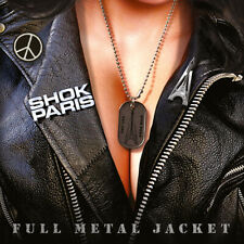 SHOK PARIS - Full Metal Jacket (NEW*US METAL COMEBACK*Incl. Bonus Track*VIC HIX)