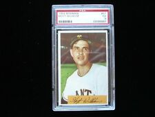 1954 Bowman #57 Hoyt Wilhelm New York Giants - PSA EX 5