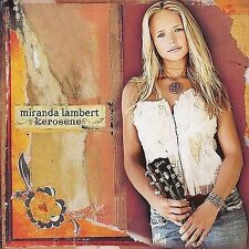 Kerosene by Miranda Lambert (CD, Mar-2005, Epic)
