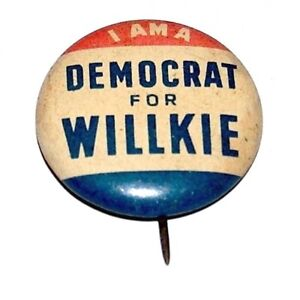 1940 WENDELL WILLKIE campaign pin pinback button political presidential election