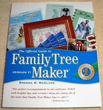 The Official Guide to Family Tree Maker  Version 11 (2003) by Rhonda R. McClure