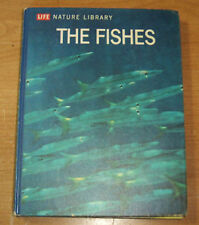 LIFE NATURE LIBRARY THE FISHES 1963-64