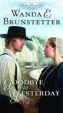 Goodbye to Yesterday Pt. 1 by Wanda E. Brunstetter (2013, Paperback)