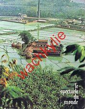 Le spectacle du monde n°100 du 07/1970 Okinawa Chili Kurde Lautrémont Weygand
