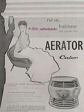 PUBLICITE CALOR AERATOR VENTILATEUR ART DECO DE 1955 FRENCH AD ADVERT VINTAGE