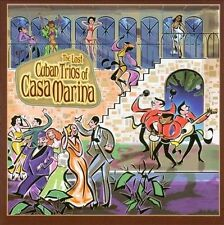 NEW The Lost Cuban Trios Of Casa Marina (Audio CD)