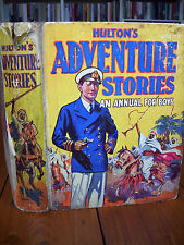 'Hulton's Adventure Stories: An Annual for Boys' c.1930