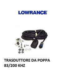 LOWRANCE TRASDUTTORE POPPA 83/200KHZ  PER SERIE HDS GEN 2 TOUCH E HDS GEN3