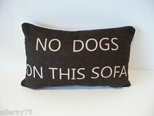 Thick black Linen cushion cover ''no dogs on this sofa''  :-)     zip  NEW