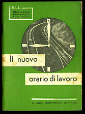 FERROVIE FS CGIL Sindacato Ferrovieri-Nuovo Orario Lavoro personale treni 1960