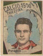 FIGURINA  VAV CALCIO 1950 PETAGNA TRIESTINA