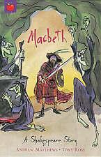 Macbeth: Shakespeare Stories for Children by Andrew Matthews, William Shakespear