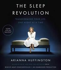 The Sleep Revolution Transforming Your Life One Night at Time by Huffington Aria