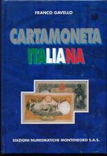 HN Gavello F. CARTAMONETA ITALIANA tutte le banconote italiane emesse