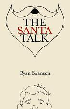The Santa Talk: How I Learned to Talk to Kids About Santa