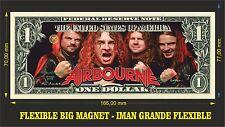 Airbourne IMAN BILLETE 1 DOLLAR BILL MAGNET