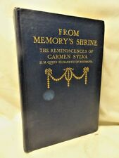 Queen of Roumania Carmen Sylva Mother Elizabeth 1st American Edition 1911