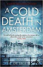 A Cold Death in Amsterdam (Lotte Meerman), New, de Jager, Anja Book