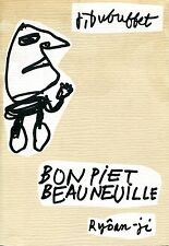 Jean Dubuffet. Bon piet beau neuille. Libro d'artista.  Ryoan-ji, Marsiglia 198