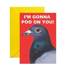 Poo On You Funny Humour Pigeon Bird Greetings / Birthday Card