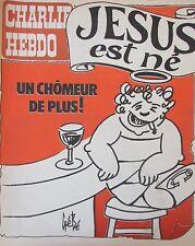 CHARLIE HEBDO No 423 DECEMBRE 1978 GEBE JESUS EST NE : UN CHOMEUR DE PLUS !