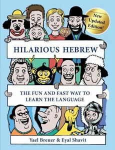 Hilarious Hebrew: The Fun and Fast Way to Learn the Language