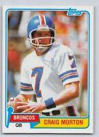 1981  CRAIG MORTON - Topps  Football Card- # 425 - DENVER BRONCOS
