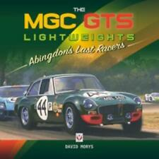 New Book The MGC GTS Lightweights: Abingdon's Last Racers