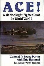 (WWII USMC) ACE!  A Marine Night-Fighter Pilot in World War II