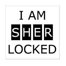 "Sherlock I Am Sherlocked car bumper sticker decal 4"" x 4"""