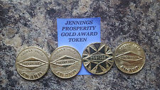 JENNINGS Gold Award Tokens Antique Slot Machines (4) JENNINGS PROSPERITY TOKENS
